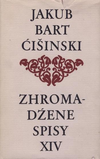 Bart-Ćišinski XIV - Zhromadźene spisy