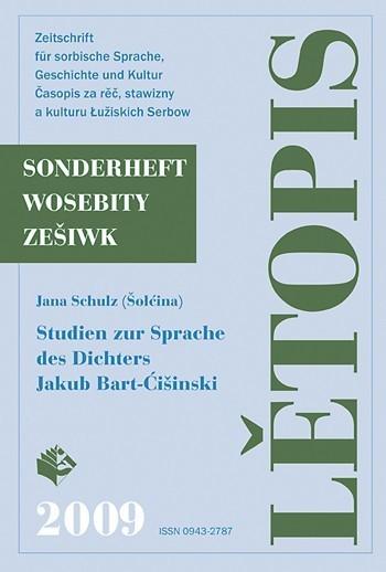 Studien zur Sprache des Dichters Jakub Bart-Ćišinski