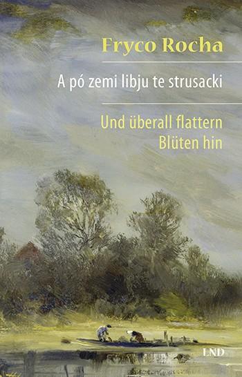 A pó zemi libju te strusacki/Und überall flattern Blüten hin