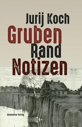 Gruben-Rand-Notizen