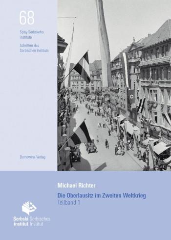 Die Oberlausitz im Zweiten Weltkrieg