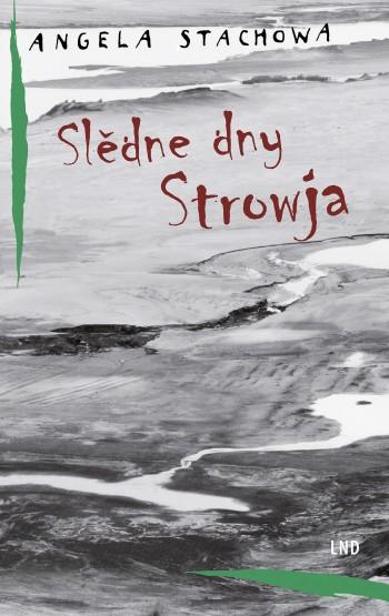 Slědne dny Strowja • e-book