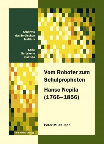 Vom Roboter zum Schulpropheten Hanso Nepila (1766–1856) • E-Book