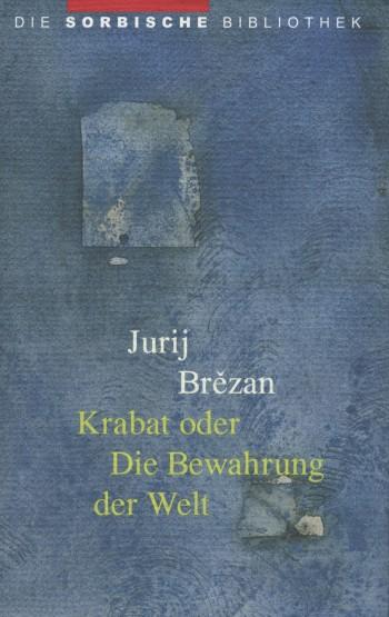 Krabat oder Die Bewahrung der Welt • E-Book