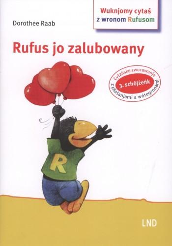 Rufus jo zalubowany / 3. cytański schójźeńk