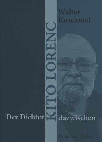 Der Dichter – Kito Lorenc – dazwischen • E-Book