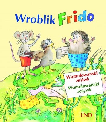 Wroblik Frido. Wumolowanski zešiwk / Wumólowański zešywk