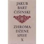 Bart-Ćišinski X - Zhromadźene spisy