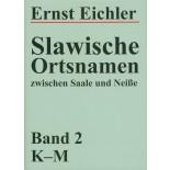 Slawische Ortsnamen zwischen Saale und Neiße, Band 2: K-M