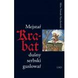 Mejstaŕ Krabat dušny serbski guslowaŕ