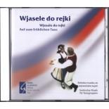 CD  Wjasele do rejki / Wjesele do rejki / Auf zum fröhlichen Tanz