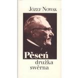 Pěseń- družka swěrna