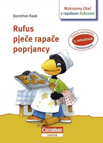 Rapak Rufus pječe rapače poprjancy / 3. čitanski schodźenk