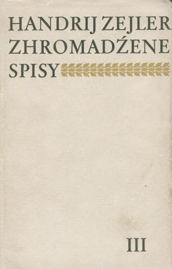 Zejler III, Lyrika - Zhromadźene spisy