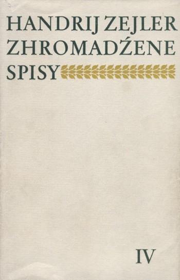 Zejler IV, Lyrika  - Zhromadźene spisy
