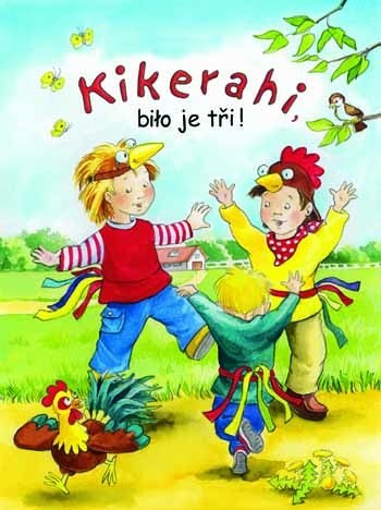 Kikerahi, biło je tři! • Spěwnik a CD