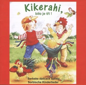 Kikerahi, biło je tři • CD