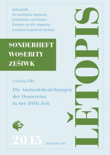 Die Auslandsbeziehungen der Domowina in der DDR-Zeit