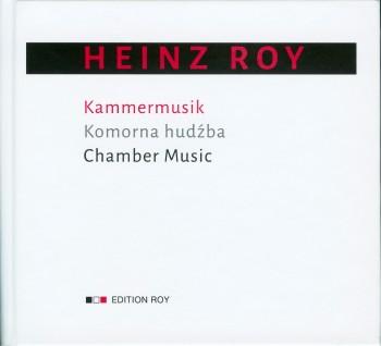 CD Heinz Roy – Kammermusik ٠ CD Hinc Roj – Komorna hudźba