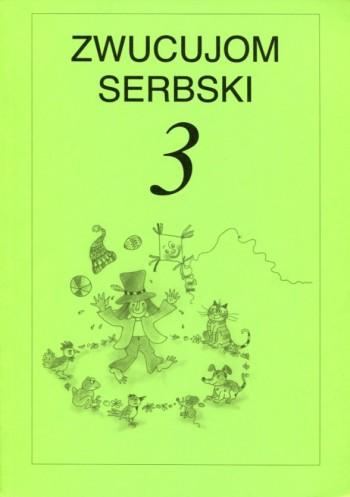 Zwucujom serbski 3 - źěłowy zešywk
