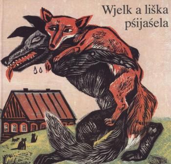 Wjelk a liška pśijaśela