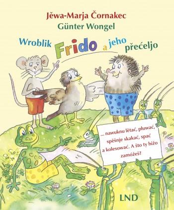 Wroblik Frido a jeho přećeljo