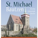 St. Michael Bautzen. Kirche – Gemeinde – Dörfer