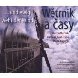 CD Wětrnik a časy / ... und ewig weht der Wind