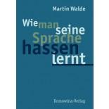 Wie man seine Sprache hassen lernt.• E-Book