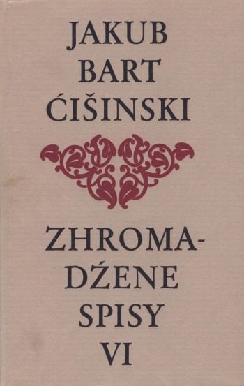 Bart-Ćišinski VI - Zhromadźene spisy