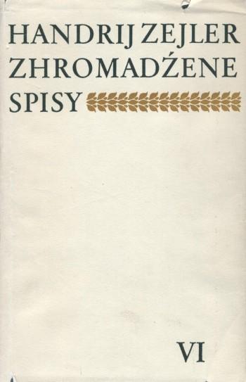 Zejler VI Lyrika, libreto, fragmenty - Zhromadźene spisy
