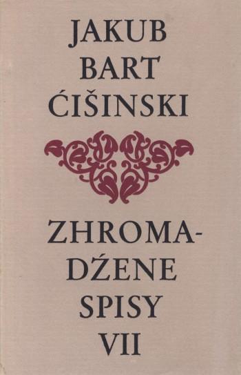 Bart-Ćišinski VII - Zhromadźene spisy