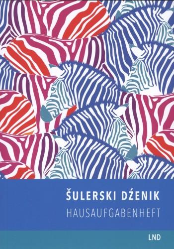 Šulerski dźenik • cebra ─ Hausaufgabenheft • Zebra