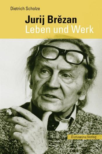 Jurij Brězan. Leben und Werk • E-Book
