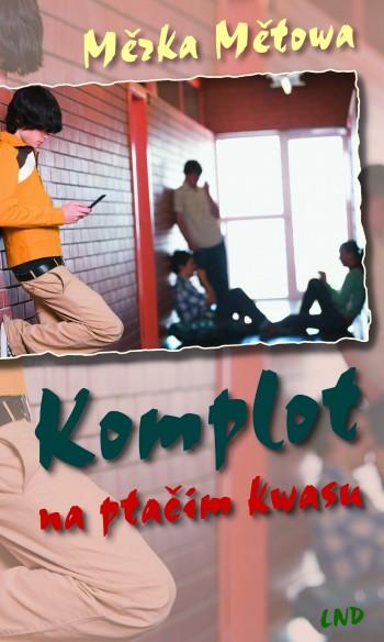 Komplot na ptačim kwasu • e-book
