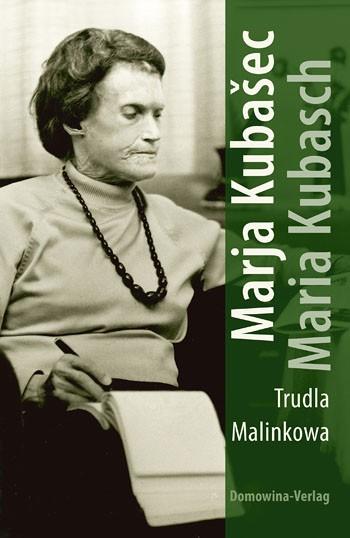 Marja Kubašec – Maria Kubasch