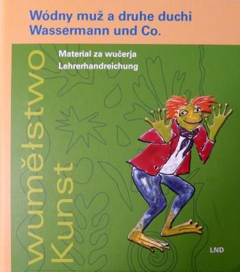 Wódny muž a druhe duchi, Wassermann und Co.
