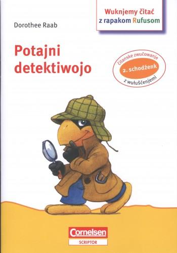 Rapak Rufus - Potajni detektiwojo a hinaše stawiznički / 2. čitanski schodźenk