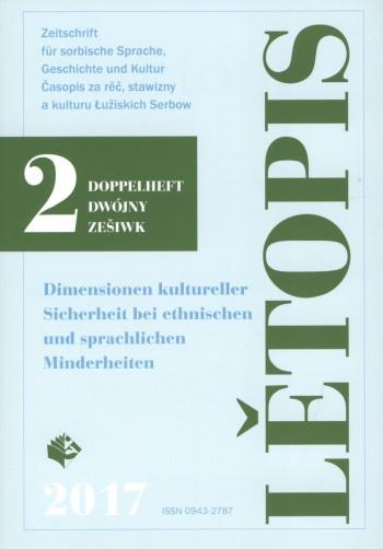 Lětopis 2/2017. Dimensionen kultureller Sicherheit bei ethnischen und sprachlichen Minderheiten
