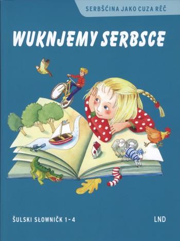 Wuknjemy serbsce, šulski słowničk 1 - 4