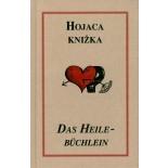Das Heilebüchlein / Hojaca knižka