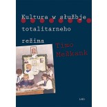 Kultura w słužbje totalitarneho režima • e-book
