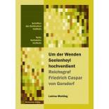 Um der Wenden Seelenheyl hochverdient ─ Reichsgraf Friedrich Caspar von Gersdorf • E-Book