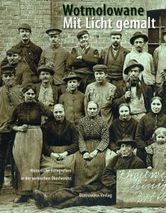 Zwei Bildbände mit historischen Fotografien der Lausitz  von ihren Anfängen bis in die 1930-er Jahre erschienen