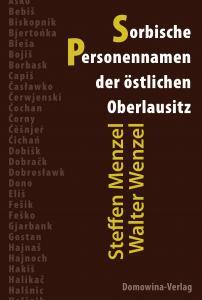 Über die Herkunft sorbischer Personennamen um Görlitz und Rothenburg