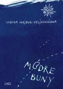 Die Leipziger Schriftstellerin Lubina Hajduk-Veljkovićowa begibt sich auf Spurensuche nach Bautzen ─ ein neuer sorbischer Krimi erschienen