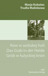 »Das Grab in der Heide« ─ eine Erzählung von Marja Kubašec neu aufgelegt und hinterfragt