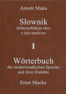 """""""Wörterbuch der niederwendischen Sprache und ihrer Dialekte"""" zum Komplettpreis erhältlich"""