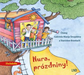 """Hörbuch """"Hura, prózdniny!ʺ (Hurra, Ferien!) erschienen"""