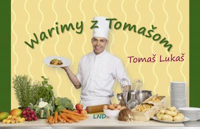 Kochbuch aus der Feder von Tomaš Lukaš erschienen